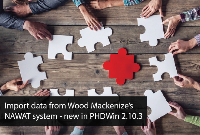 PHDWin Now Supports Imports From Wood Mackenzie's NAWAT System